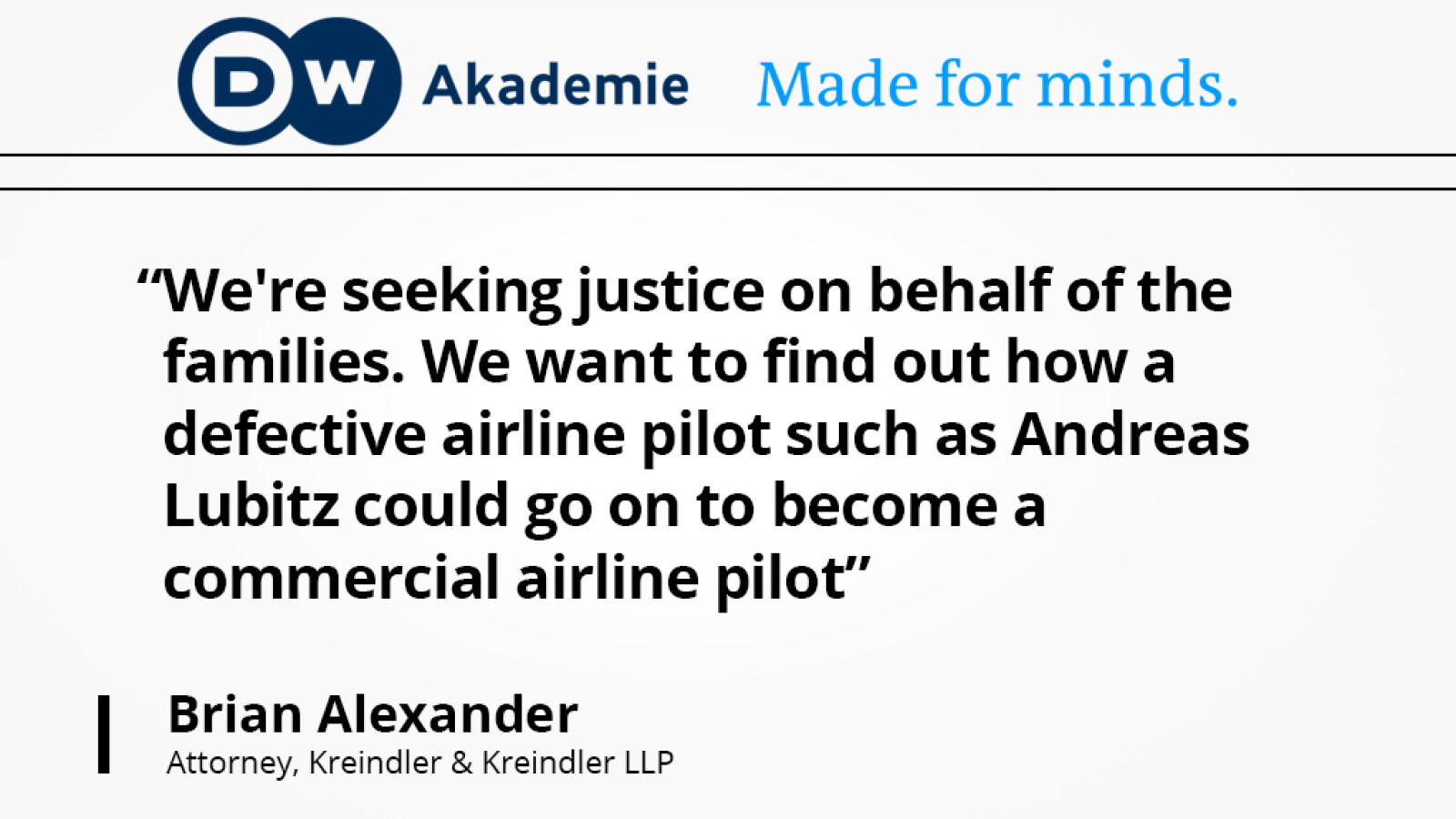 Partner and aviation attorney Brian Alexander speaks with DW Akademie regarding the Germanwings tragedy