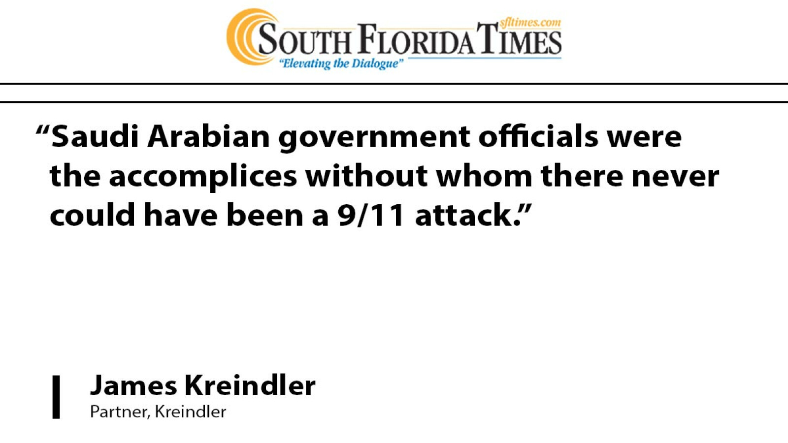 Partner James P. Kreindler identifies Saudi officials as 9/11 accomplices in the South Florida Times
