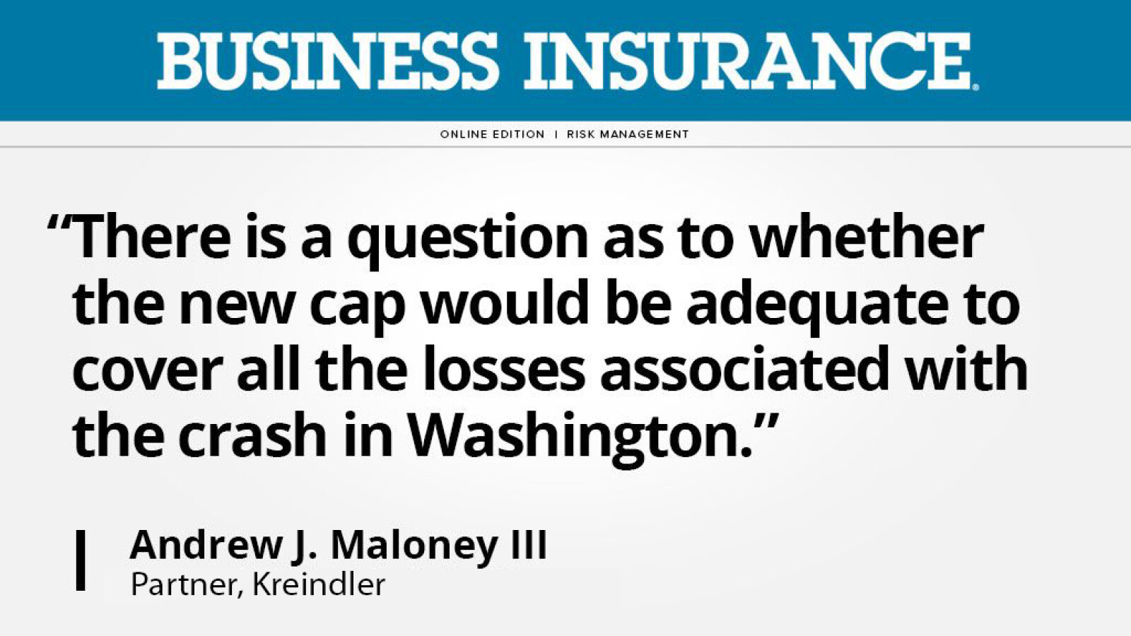 Kreindler attorney Andrew Maloney quoted in Business Insurance on Amtrak liability cap