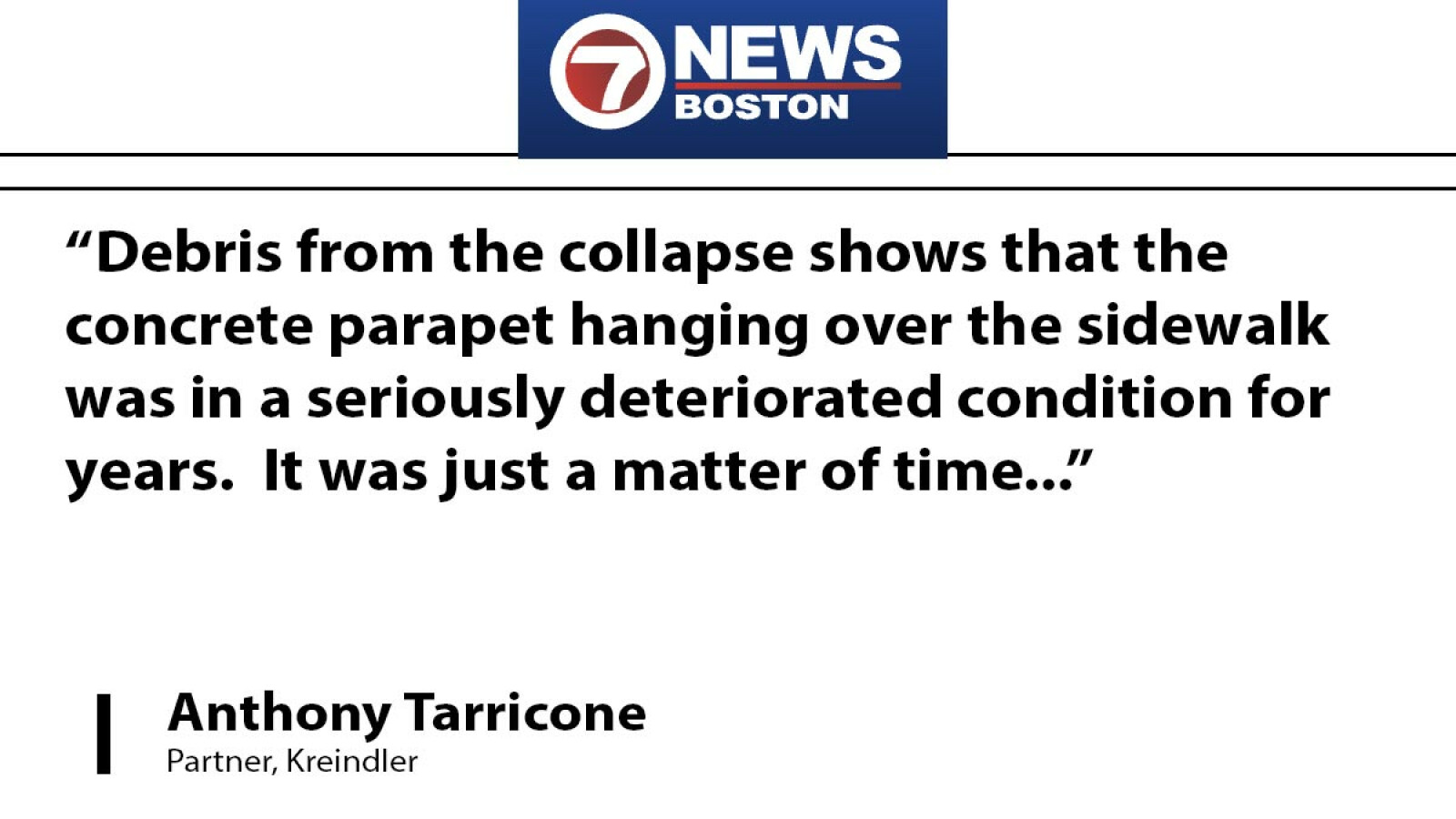 Partner Anthony Tarricone points out liability issues in Boston-area collapse of building facade
