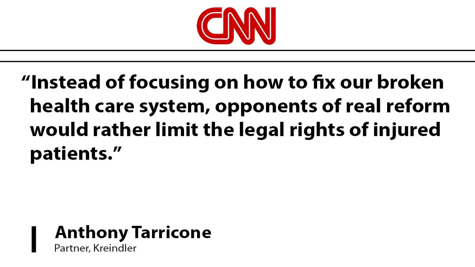 Attorney Anthony Tarricone writes opinion column for CNN: Blaming Lawyers a Bogeyman to Stop Health Reform